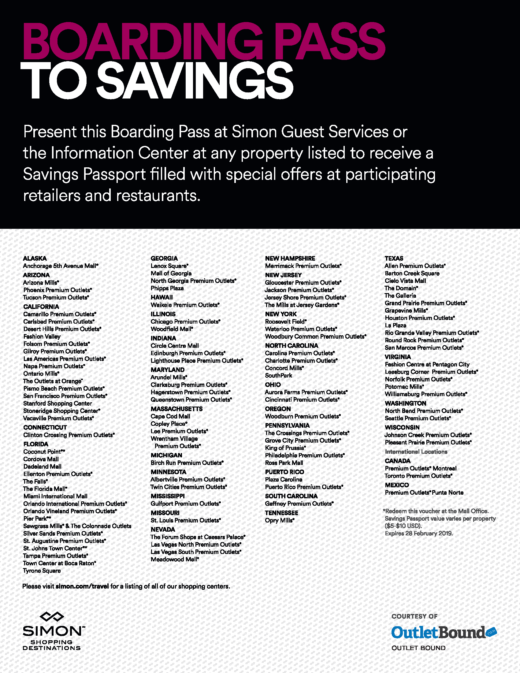 7726e58f15 Simply present a printed or digital version of this voucher to Customer  Service when visiting the mall to receive you Savings Passport.